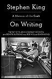 On Writing: A Memoir Of The Craft (A Memoir of the Craft (Reissue))