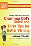Grammar Girl's Quick and Dirty Tips for Better Writing (Quick & Dirty Tips) (Quick & Dirty Tips)