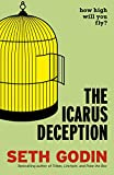 Icarus Deception How High Will You Fly?