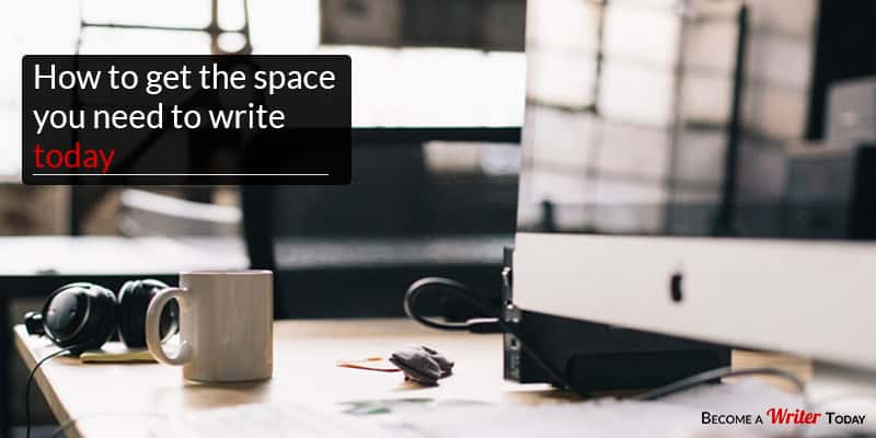 How to get the space you need to write