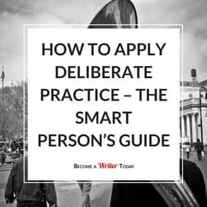 How to Apply Deliberate Practice – the Smart Person's Guide