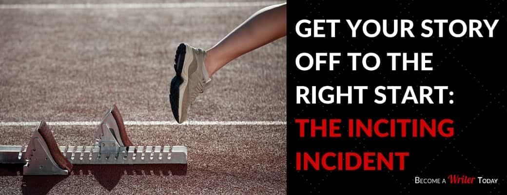 Inciting incident