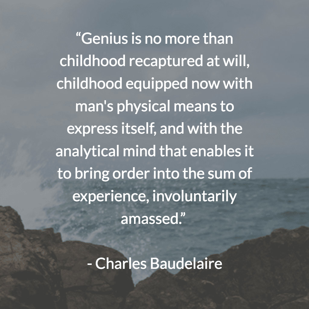 creativity quotes for when you need a little inspiration charles baudelaire acirc136146 the painter of modern life and other essays