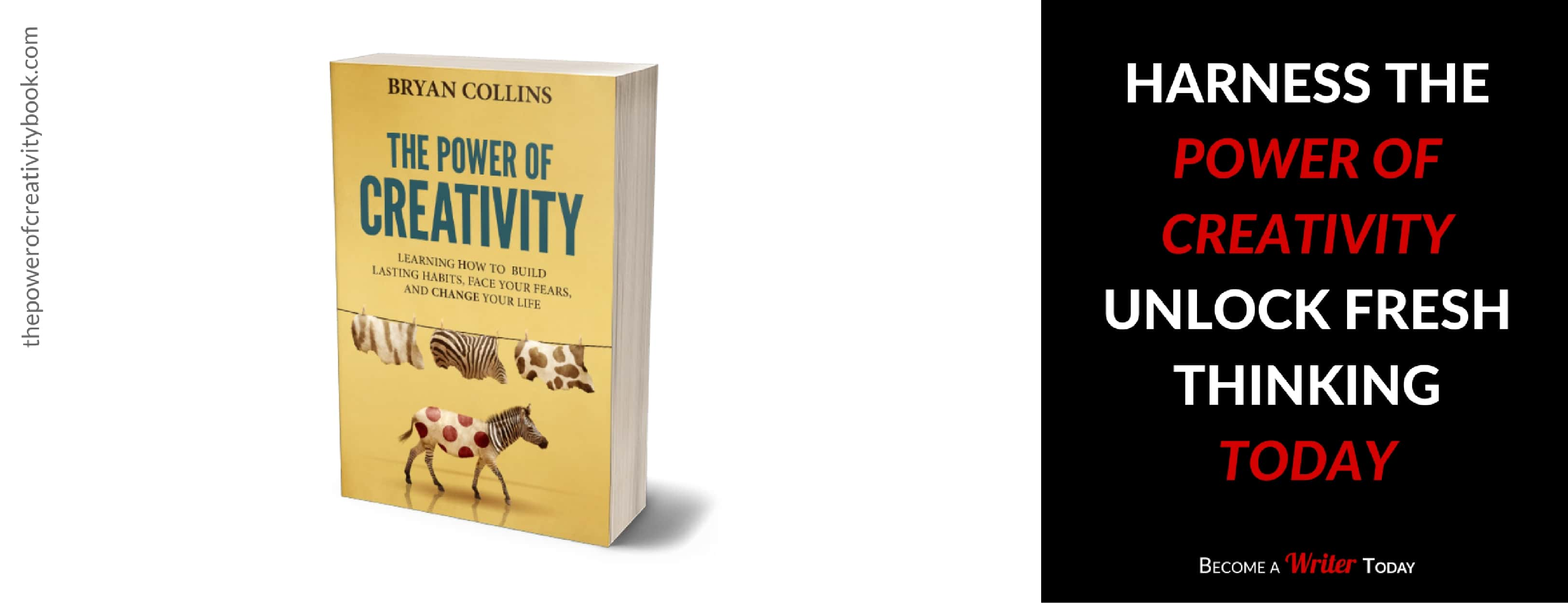 Harness the Power of Creativity and Finally Unlock Fresh Thinking Today