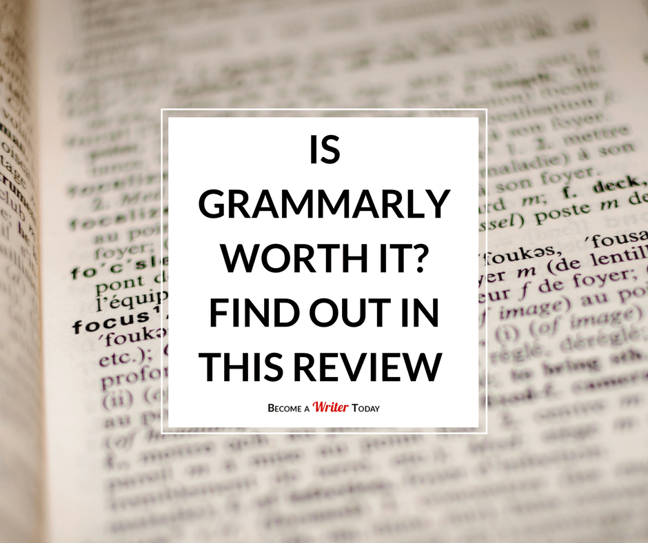 Grammarly Review 2019: Is This Grammar Checker Worth It?